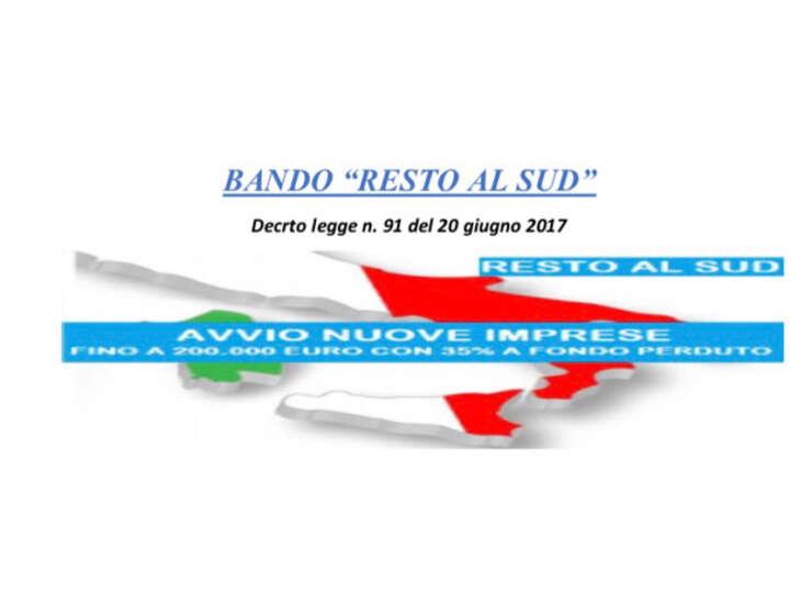 """BANDO """"RESTO AL SUD""""  Decreto legge n. 91 del 20 giugno 2017"""